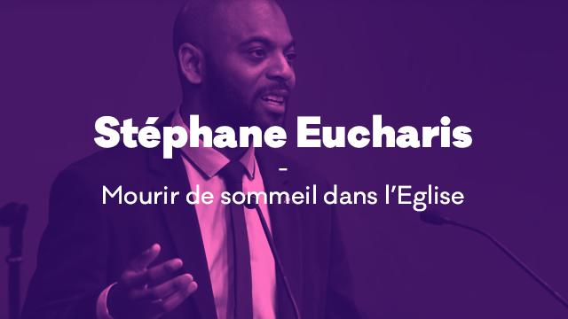 Stephane Eucharis - Mourir de sommeil dans l'église