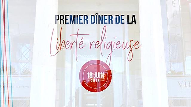 Genève : Premier Dîner de la Liberté Religieuse - 18 juin 2018