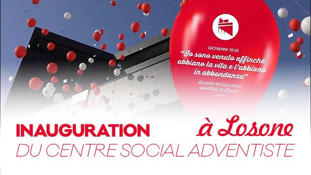 Inauguration du Centre Social Adventiste à Losone