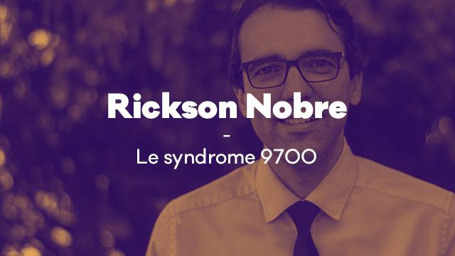 Syndrome 9700 - Message de Rickson Nobre