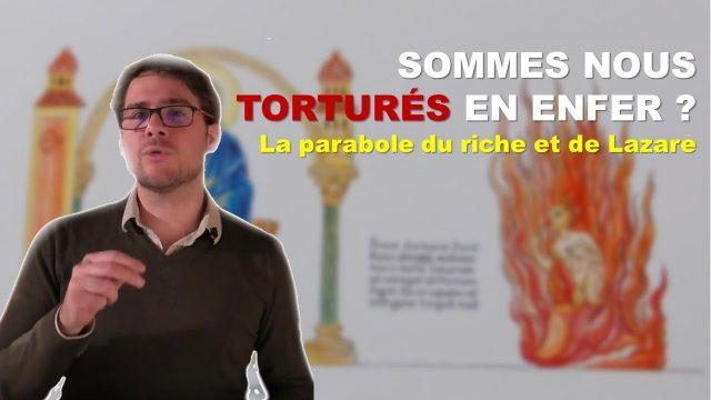 Serons-nous torturés en Enfer après la Mort ? TEOLOJi