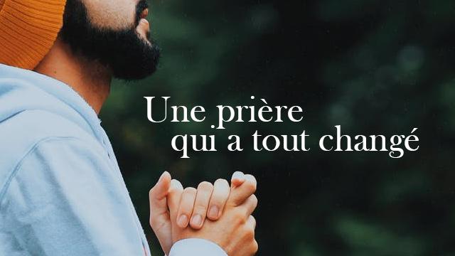 Témoignage d'Hervé : Une prière qui a tout changé !