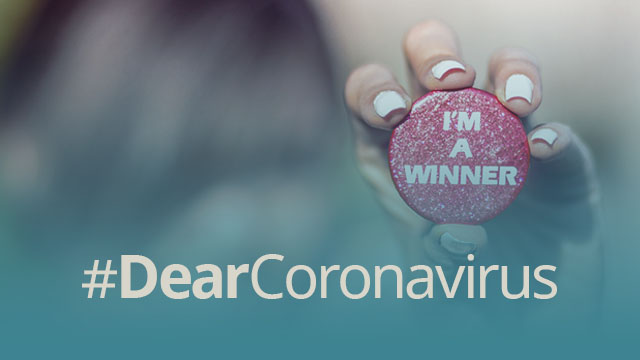 #DearCoronavirus