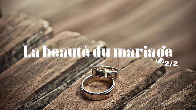 La beauté du mariage - 2
