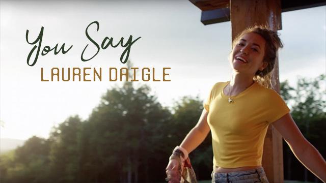 Lauren Daigle - You Say