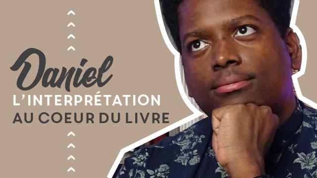 L'interprétation au coeur du livre | Daniel 1