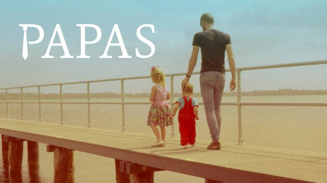 Papas, le film (VOST)