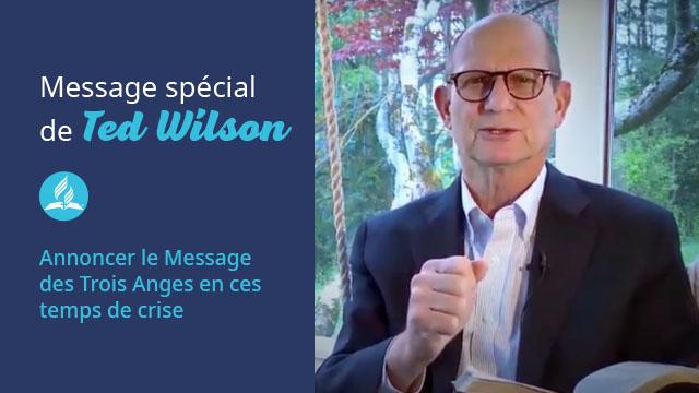 Message spécial de Ted Wilson