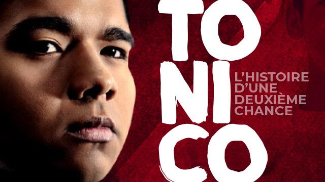 Tonico - L'histoire vraie d'une deuxième chance