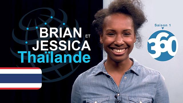 L'histoire de Brian et Jessica en Thaïlande - Mission 360 #S1