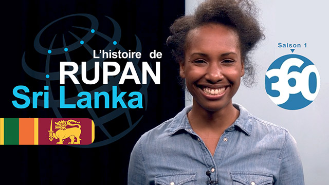 L'histoire de Rupan au Sri-Lanka - Mission 360 #S1