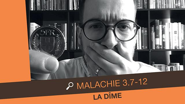 La dîme chez Malachie | 3.7-12