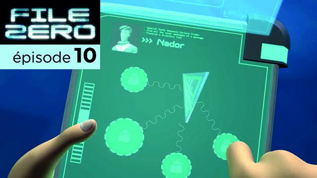 File Zero | épisode 10
