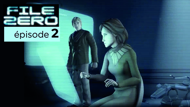 File Zero | épisode 2