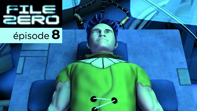 File Zero | épisode 8