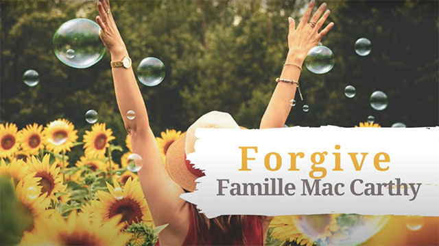 Forgive - Famille Mac Carthy