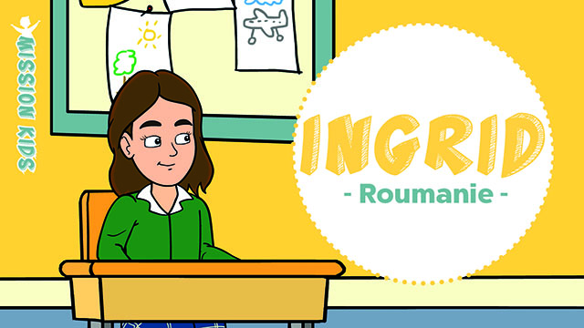Ingrid en Roumanie - Mission Kids