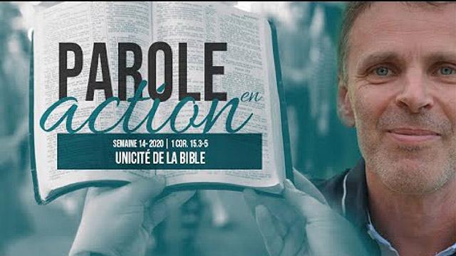 14. Unicité de la Bible - Parole en action