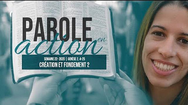 22. Création et fondement 2 - Parole en action