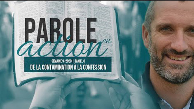 9. De la contamination à la confession - Parole en action