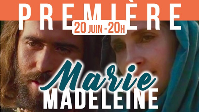 Marie Madeleine - Le Film - Trailler