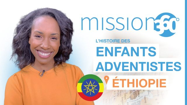 Les enfants adventistes en Ethiopie - Mission 360 #S1