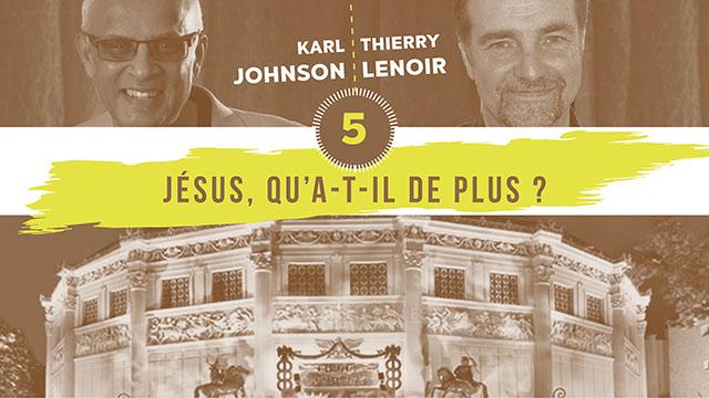 5. Jésus, qu'a-t-il de plus ? Cirque d'Hiver 2004
