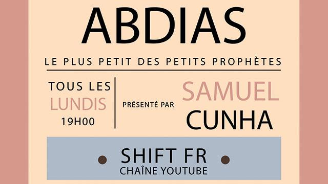 Invitation à étudier le livre d'Abdias - Avec Samuel Cunha