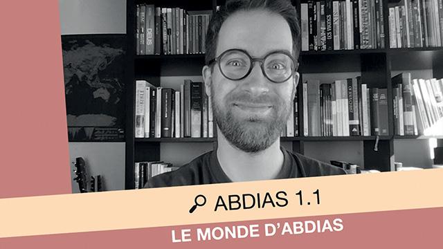Le monde d'Abdias