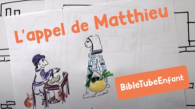 L'appel de Matthieu - BibleTubeEnfant