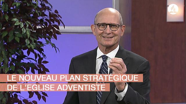 Le nouveau plan stratégique de l'Eglise adventiste - Message de Ted Wilson