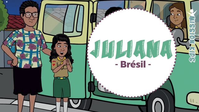 Juliana du Brésil - Mission Kids