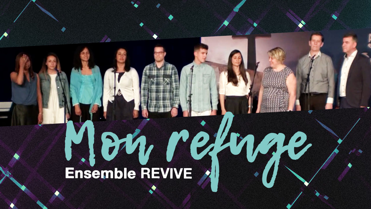 Mon refuge – Ensemble Revive