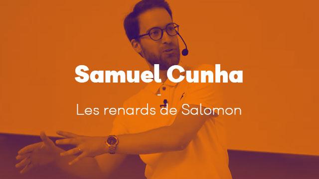 Les renards de Salomon - Samuel Cunha