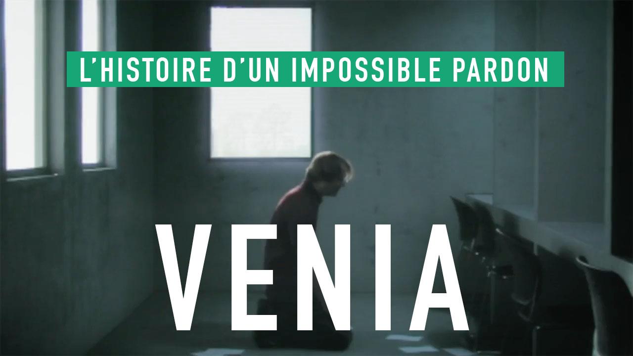 Venia – L'histoire d'un impossible pardon