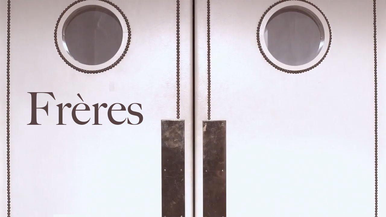 Frères (Brothers)