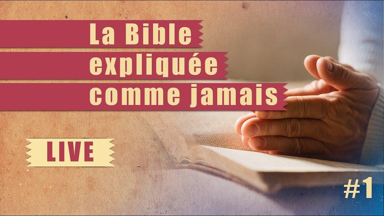 STEPS – 1 – La Bible expliquée comme jamais