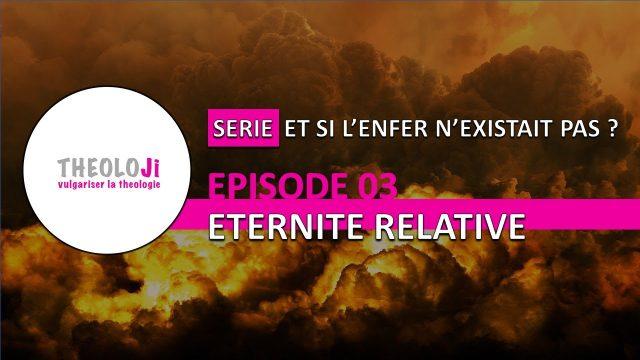 L'enfer #3 - Éternité relative