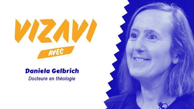 VIZAVI reçoit Daniela Gelbrich, Docteure en Théologie