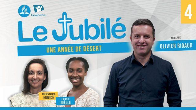 Le Jubilé #4 - Une Eglise de désert