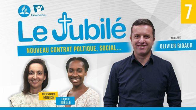 Le Jubilé #7 - Un nouveau contrat politique, économique et social