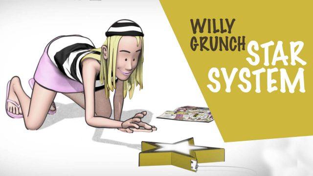 Willy Grunch : Star system - Alain Auderset