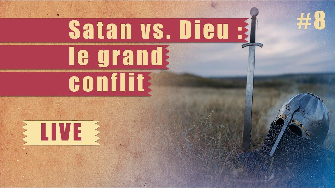 Satan vs Dieu : le grand conflit   Steps
