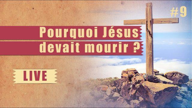 Pourquoi Jésus devait mourir ? - Steps