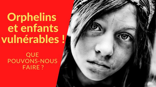 Orphelins et enfants vulnérables