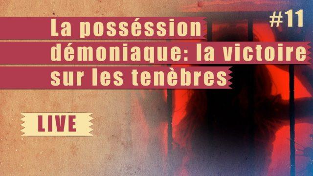 La possession demoniaque : la victoire sur les ténèbres - Step