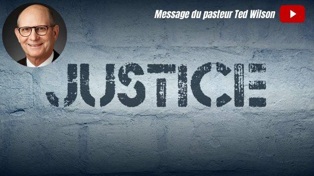 Justice - Message de Ted Wilson