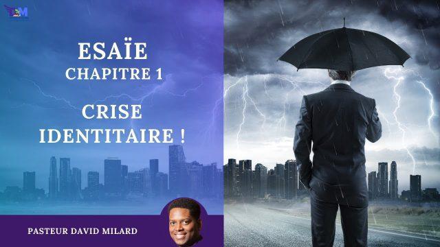 Crise identitaire ! | Esaïe 1