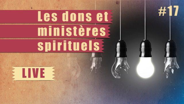 Les dons et ministères spirituels – Steps