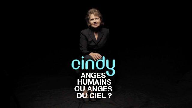 Cindy «Anges humains ou anges du Ciel ?»